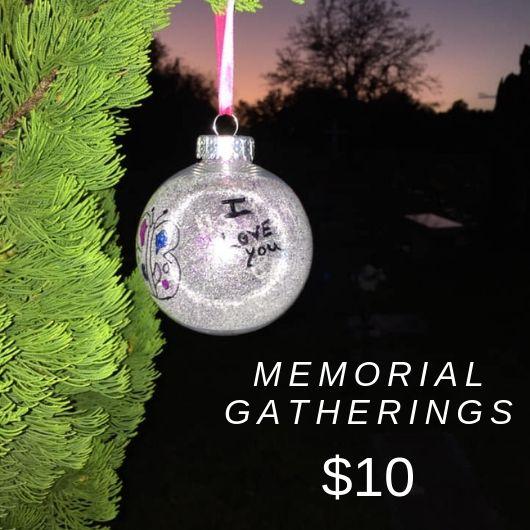 Memorial Gatherings